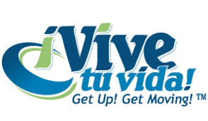 ¡Vive tu vida! Get Up! Get Moving!